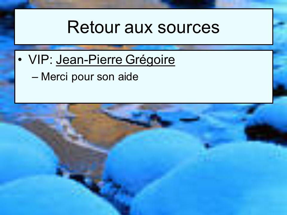 Retour aux sources VIP: Jean-Pierre Grégoire –Merci pour son aide