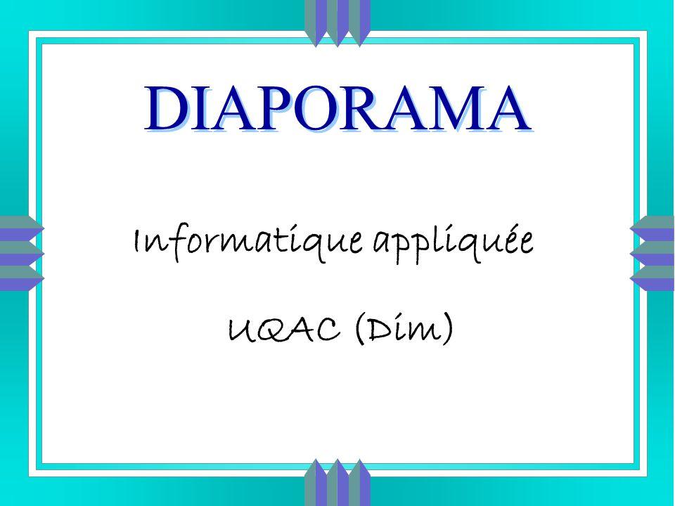 3 DIAPORAMA Informatique appliquée UQAC (Dim)