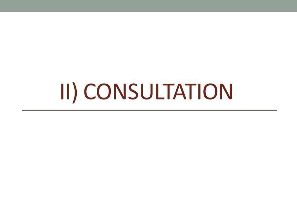 II) CONSULTATION