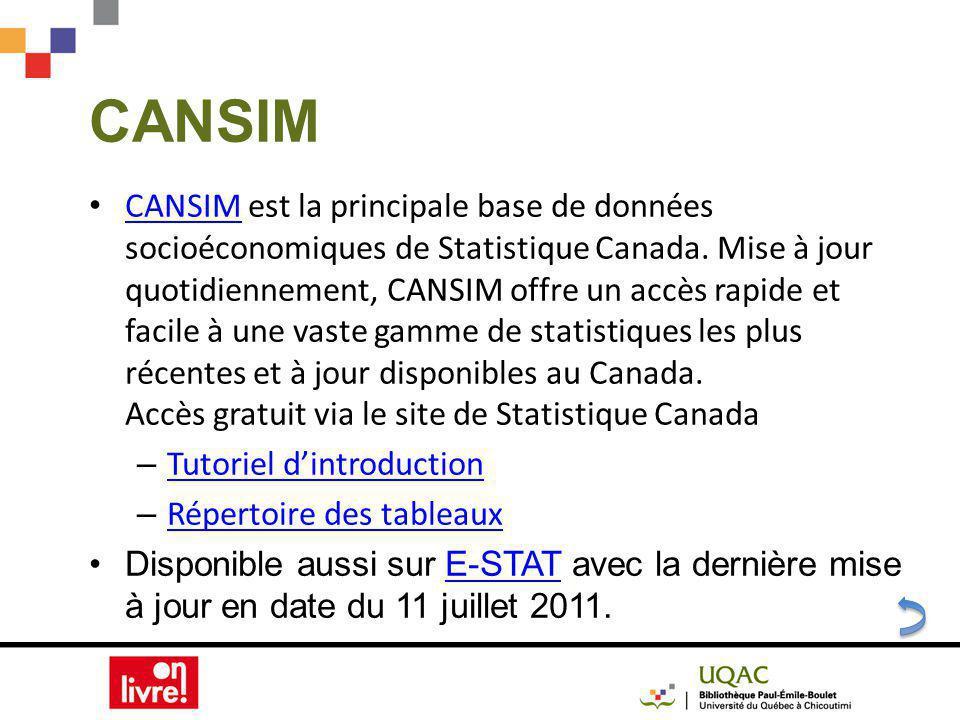 CANSIM CANSIM est la principale base de données socioéconomiques de Statistique Canada.