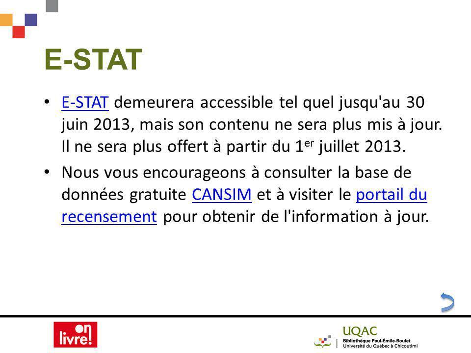 E-STAT demeurera accessible tel quel jusqu au 30 juin 2013, mais son contenu ne sera plus mis à jour.