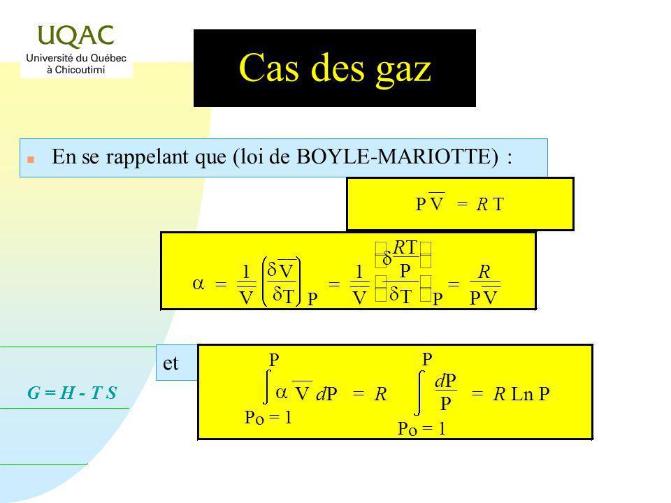 G = H - T S Cas des systèmes incompressibles On peut supposer quil en est ainsi des solides et des liquides, donc = 0. est négligeable ( 0) ou encore