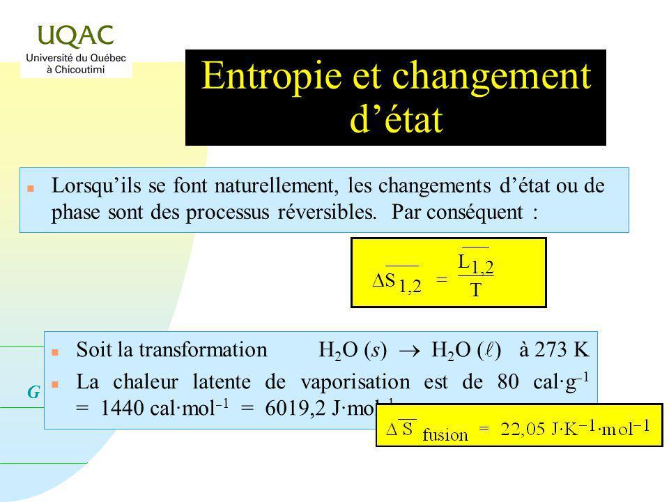 G = H - T S Cas des gaz n En général, si P 1 atmosphère, P o P V dP dP = R Ln P P o et S P T = S o 298 + 298 T C P dLnT R Ln P P o ou encore S P T = S