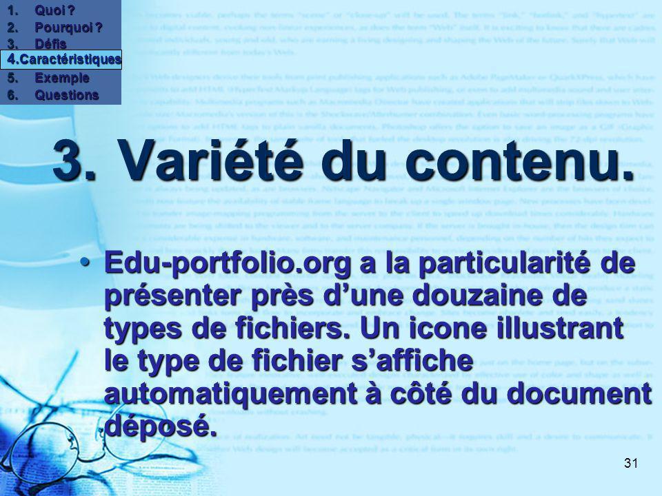 31 3.Variété du contenu.