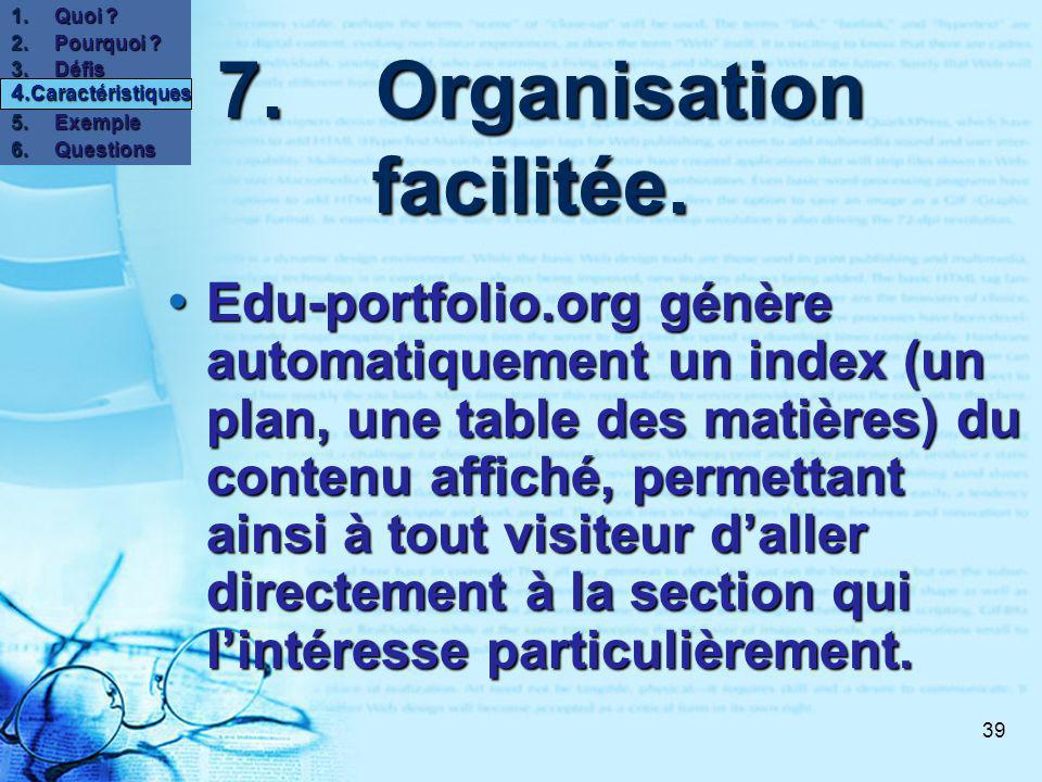 39 7.Organisation facilitée. 7.Organisation facilitée.