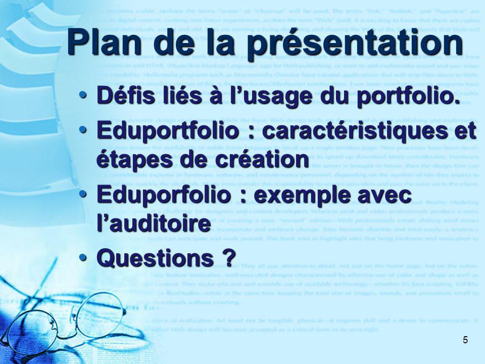5 Plan de la présentation Défis liés à lusage du portfolio.