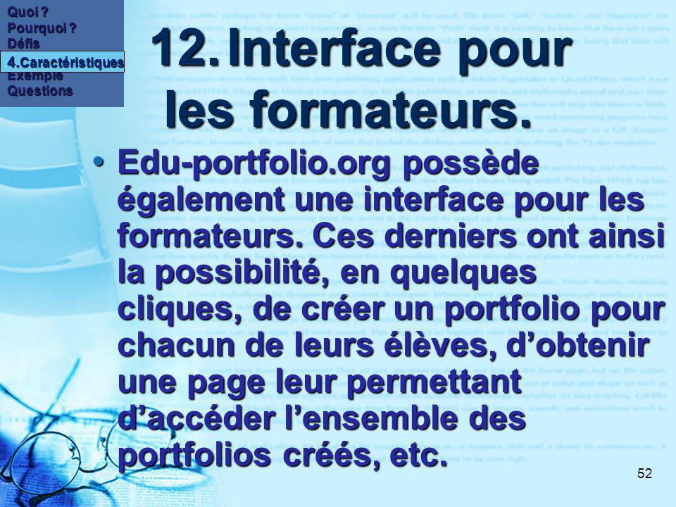 52 12.Interface pour les formateurs. 12.Interface pour les formateurs.