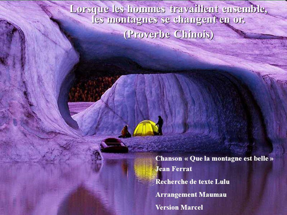 Qui prend conseil, franchit la montagne. Qui n`en prend point, fait fausse route même en plaine. (Proverbe Turc)