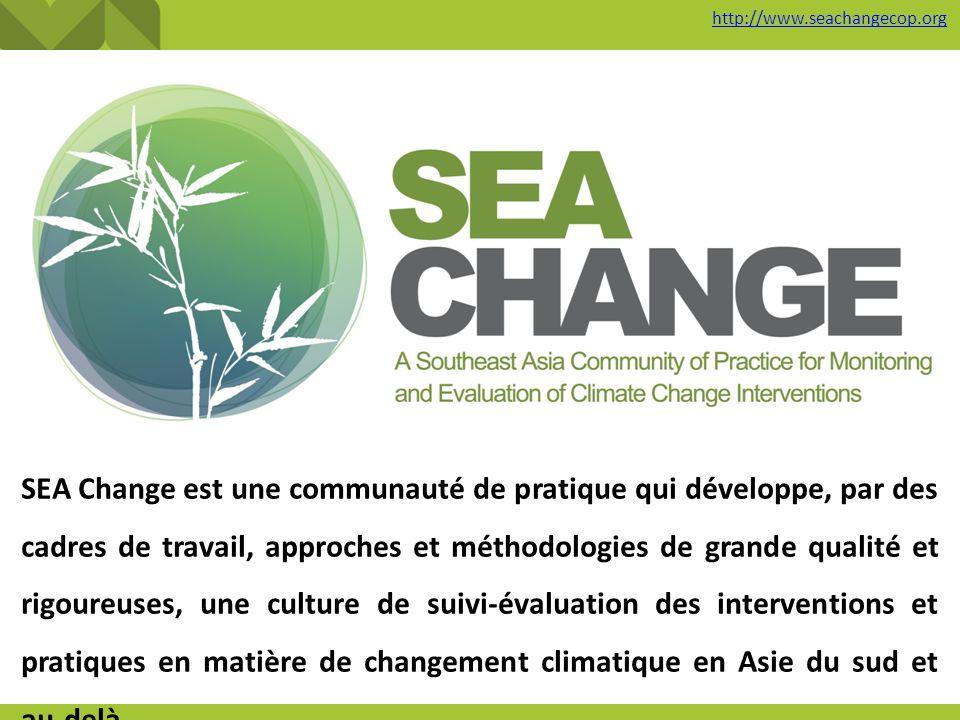 SEA Change est une communauté de pratique qui développe, par des cadres de travail, approches et méthodologies de grande qualité et rigoureuses, une c
