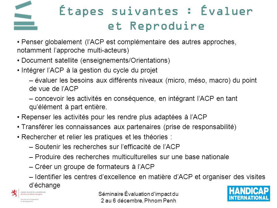Penser globalement (lACP est complémentaire des autres approches, notamment lapproche multi-acteurs) Document satellite (enseignements/Orientations) I