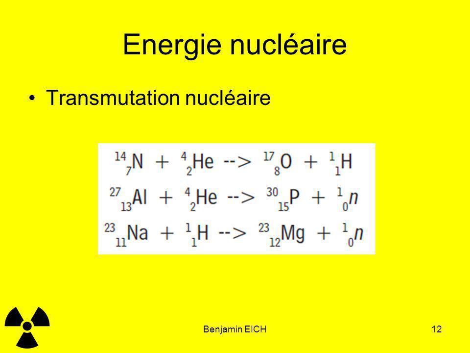 Energie nucléaire Transmutation nucléaire Benjamin EICH12