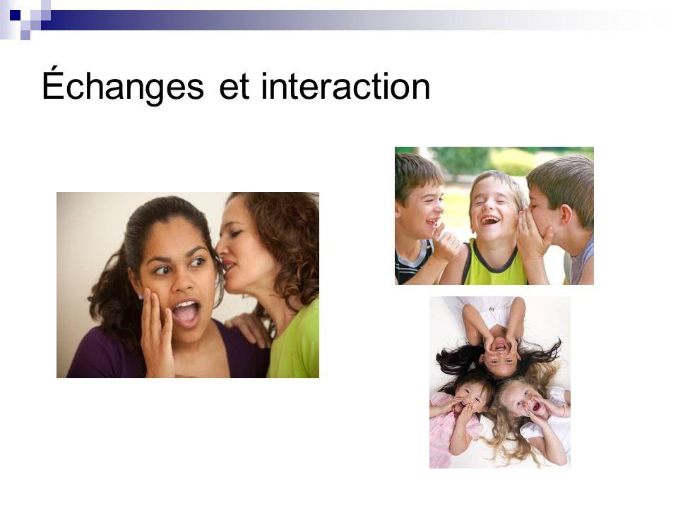 Échanges et interaction