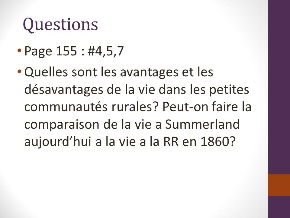 Questions Page 155 : #4,5,7 Quelles sont les avantages et les désavantages de la vie dans les petites communautés rurales.
