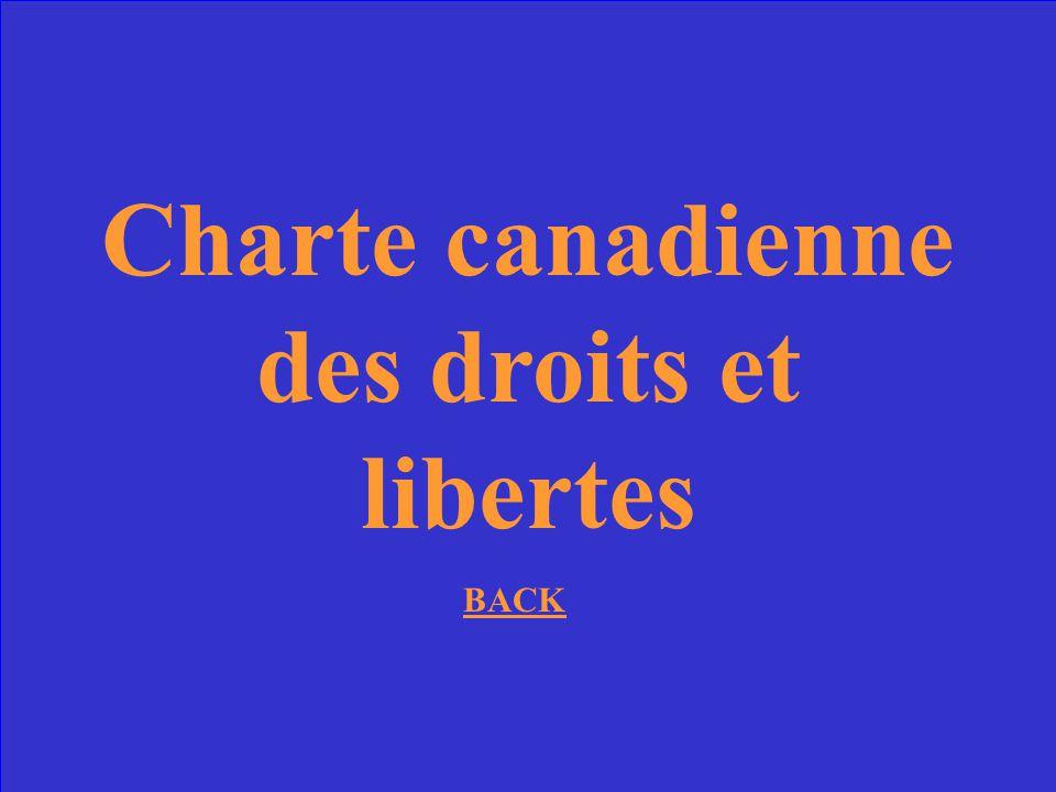 Comment sappelle le document qui garantisse les droits des Canadiens?