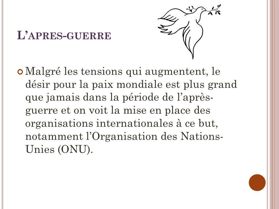 LO.N.U.Créer en octobre 1945, le Canada est membre fondateur.