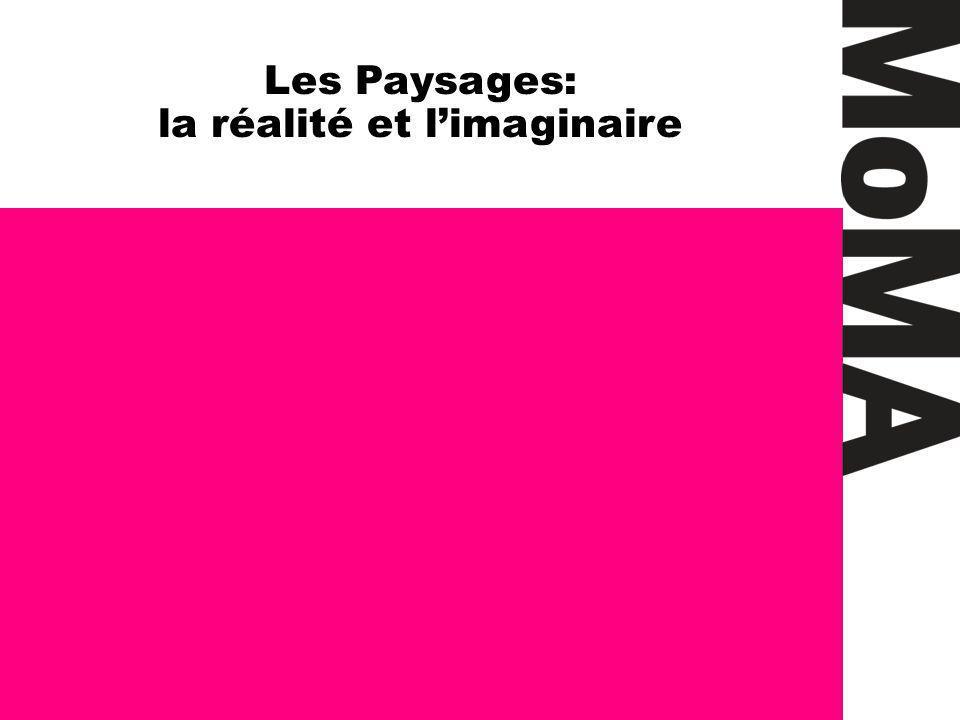 Les Paysages: la réalité et limaginaire
