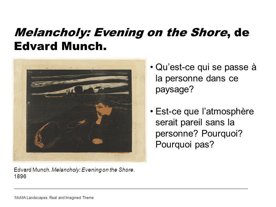 Melancholy: Evening on the Shore, de Edvard Munch. Quest-ce qui se passe à la personne dans ce paysage? Est-ce que latmosphère serait pareil sans la p