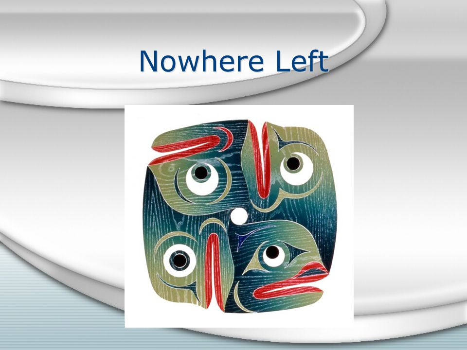 Nowhere Left