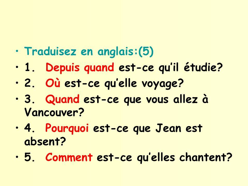 Quelle est la question.(5) 1. Nous étudions à lécole.