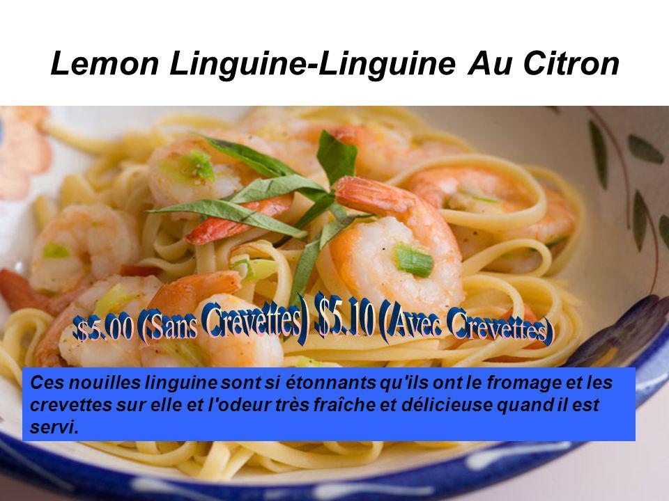 Lemon Linguine-Linguine Au Citron Ces nouilles linguine sont si étonnants qu ils ont le fromage et les crevettes sur elle et l odeur très fraîche et délicieuse quand il est servi.