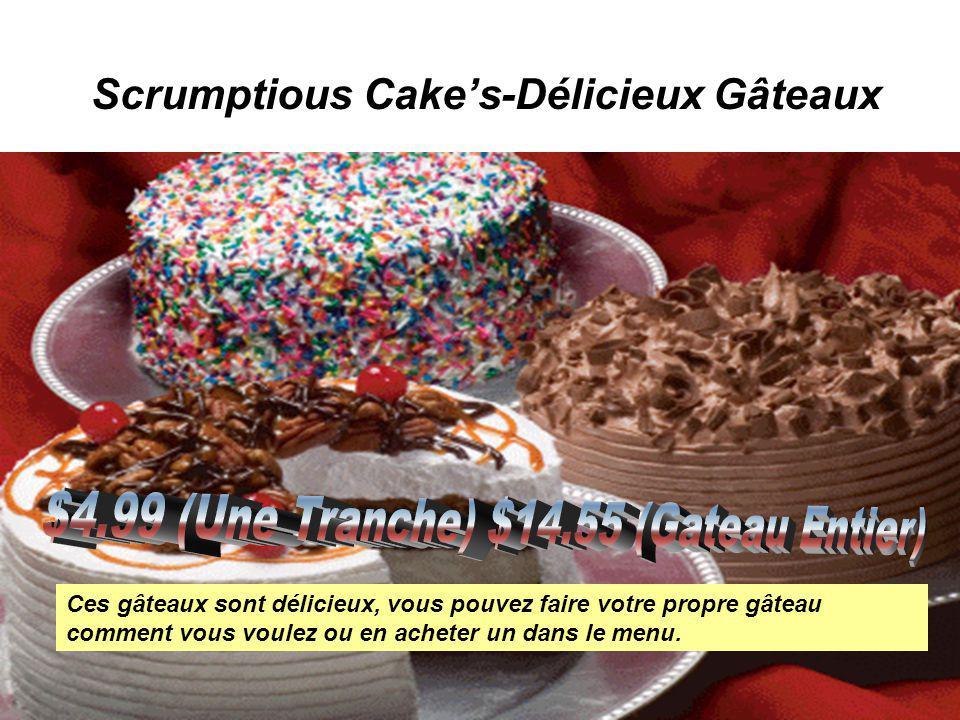 Scrumptious Cakes-Délicieux Gâteaux Ces gâteaux sont délicieux, vous pouvez faire votre propre gâteau comment vous voulez ou en acheter un dans le men
