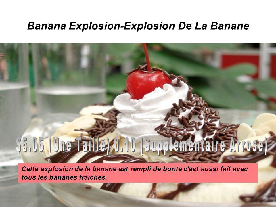 Banana Explosion-Explosion De La Banane Cette explosion de la banane est rempli de bonté c est aussi fait avec tous les bananes fraîches.