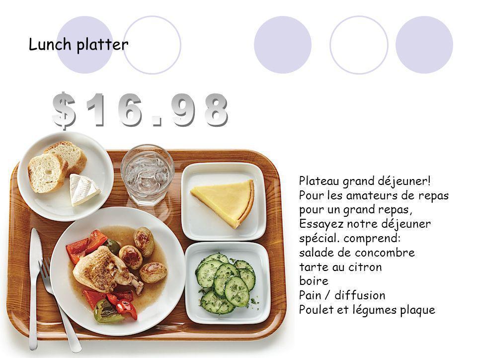 Lunch platter Plateau grand déjeuner.