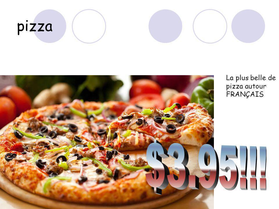pizza La plus belle de pizza autour FRANÇAIS