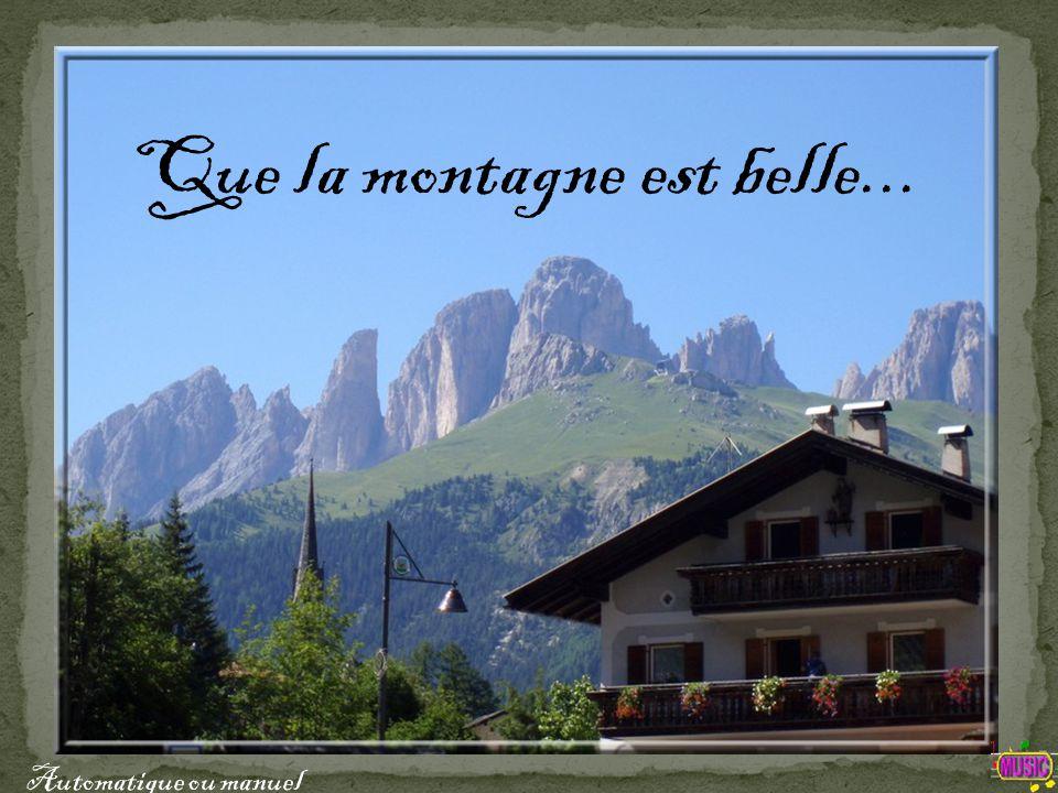 Que la montagne est belle... Automatique ou manuel