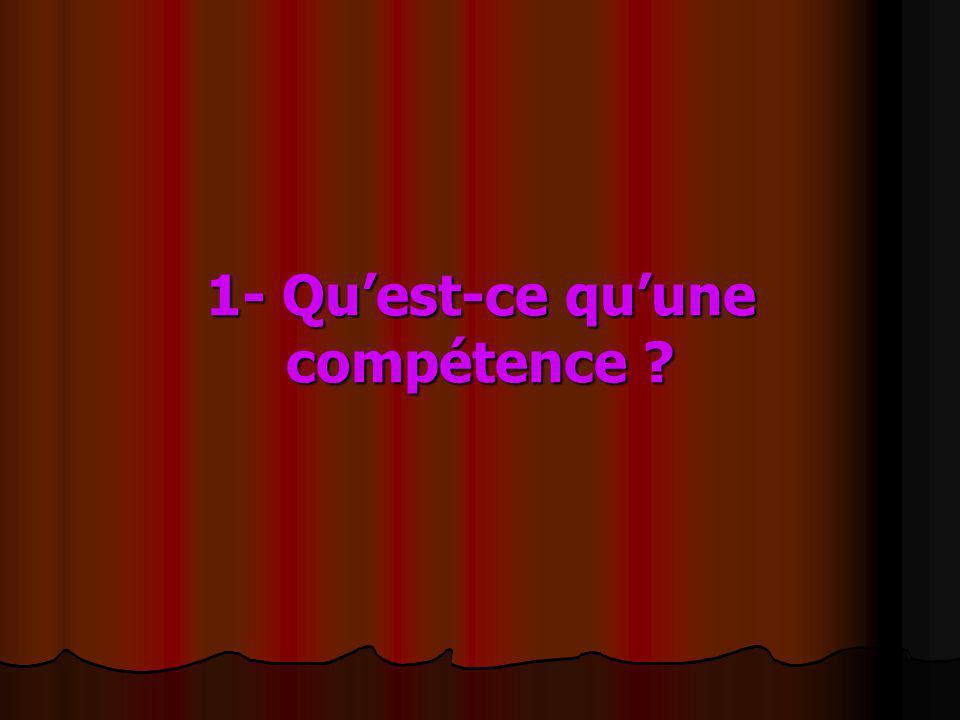 1- Quest-ce quune compétence ?