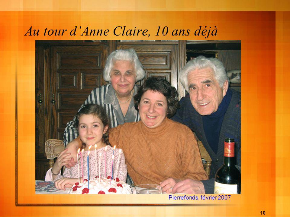10 Au tour dAnne Claire, 10 ans déjà Pierrefonds, février 2007