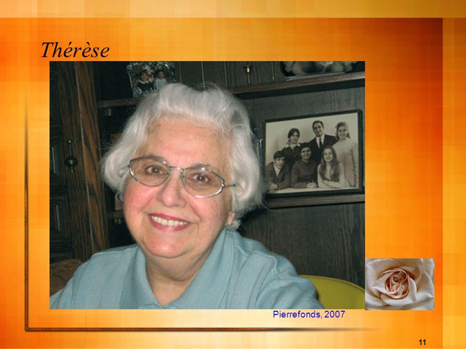 11 Thérèse Pierrefonds, 2007