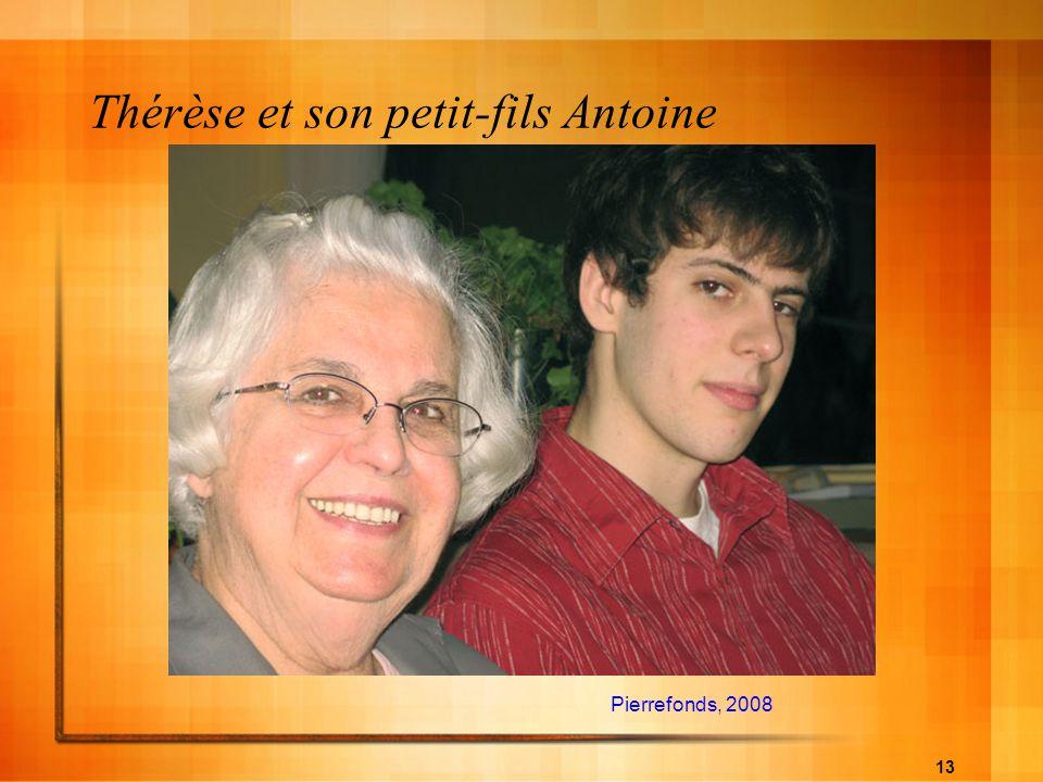 13 Thérèse et son petit-fils Antoine Pierrefonds, 2008