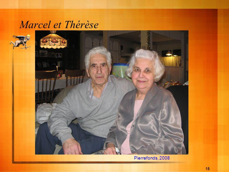 15 Marcel et Thérèse Pierrefonds, 2008