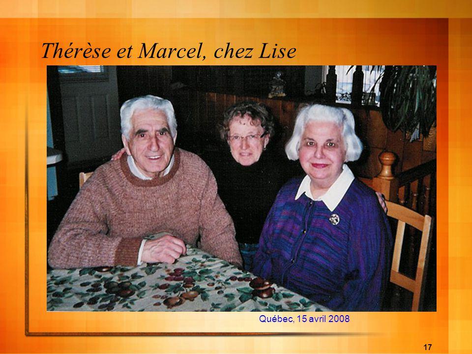 17 Thérèse et Marcel, chez Lise Québec, 15 avril 2008