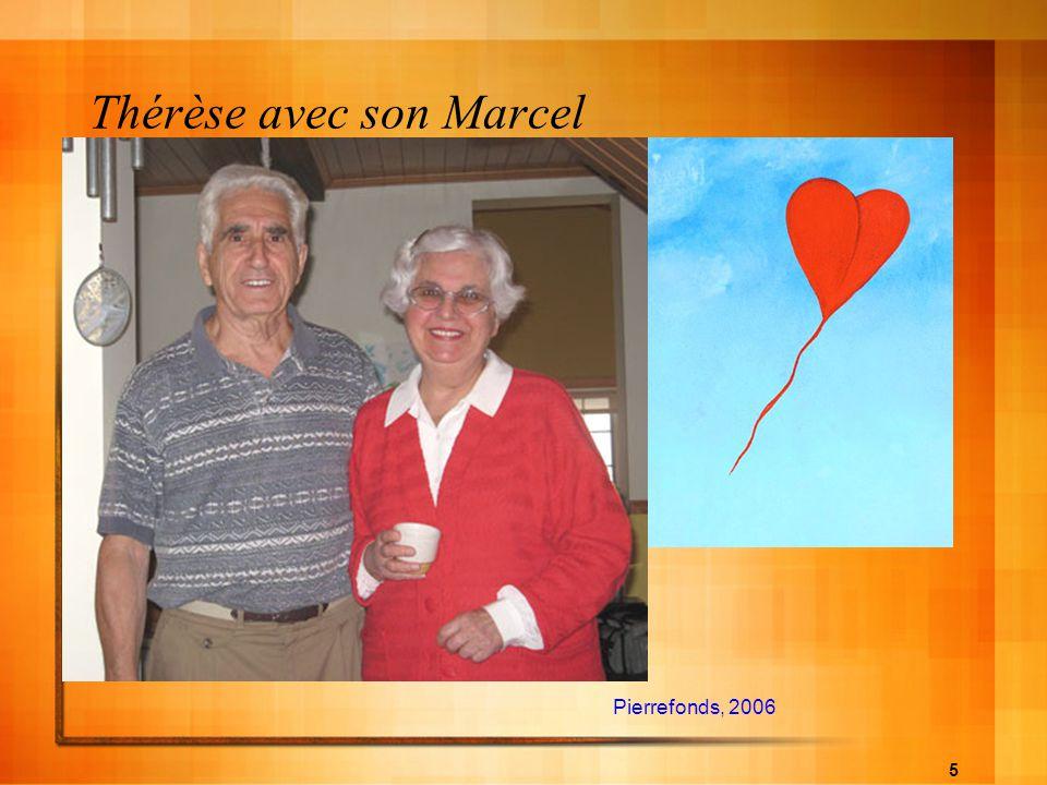 5 Thérèse avec son Marcel Pierrefonds, 2006