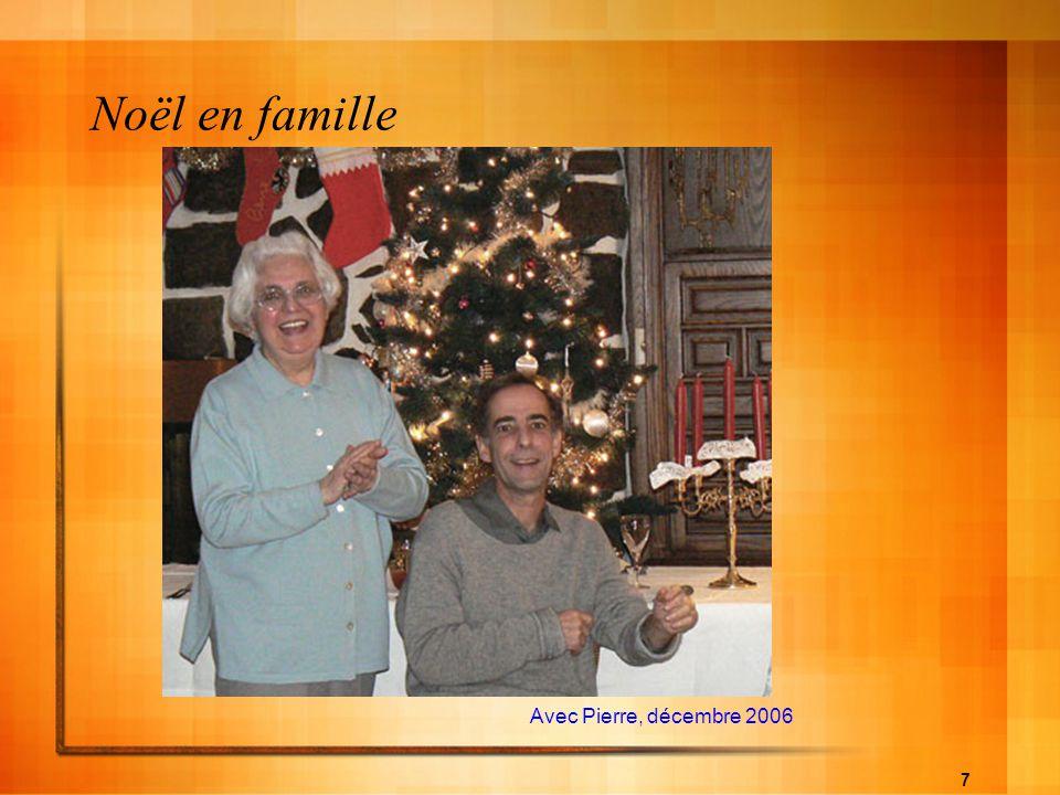 7 Noël en famille Avec Pierre, décembre 2006