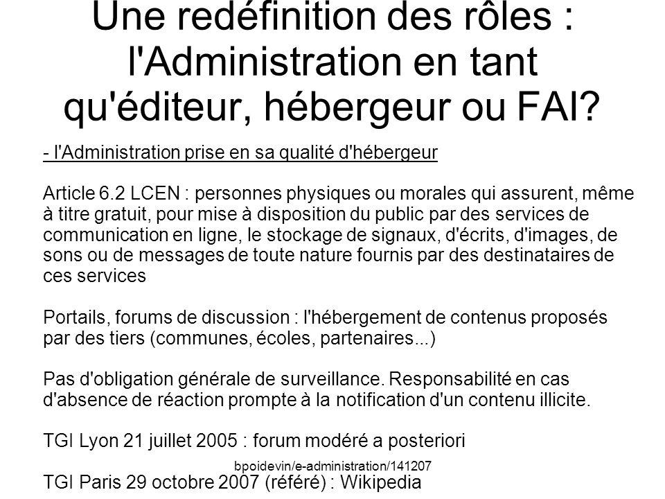 bpoidevin/e-administration/141207 Une redéfinition des rôles : l Administration en tant qu éditeur, hébergeur ou FAI.