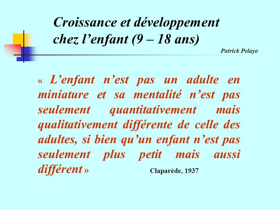 Croissance et développement chez lenfant (9 – 18 ans) La croissance : cest le fait de croître.