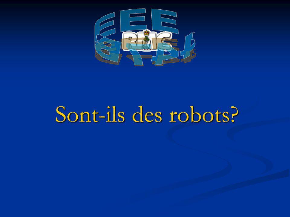 Sont-ils des robots?