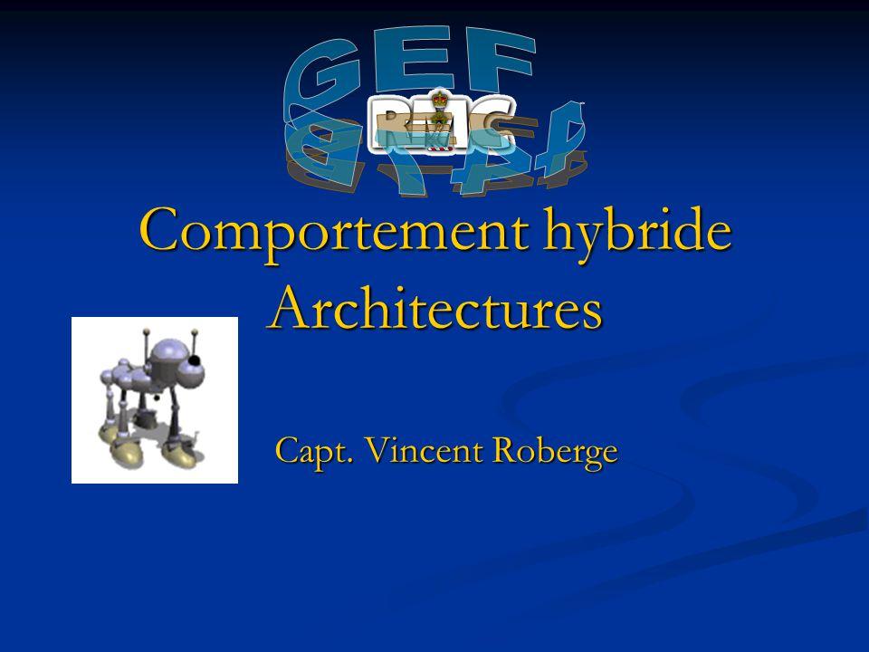 Comportement hybride Architectures Capt. Vincent Roberge