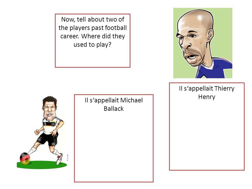 Il sappelle Michael Ballack Il sappelle Thierry Henry Il sappelle Fernando Torres