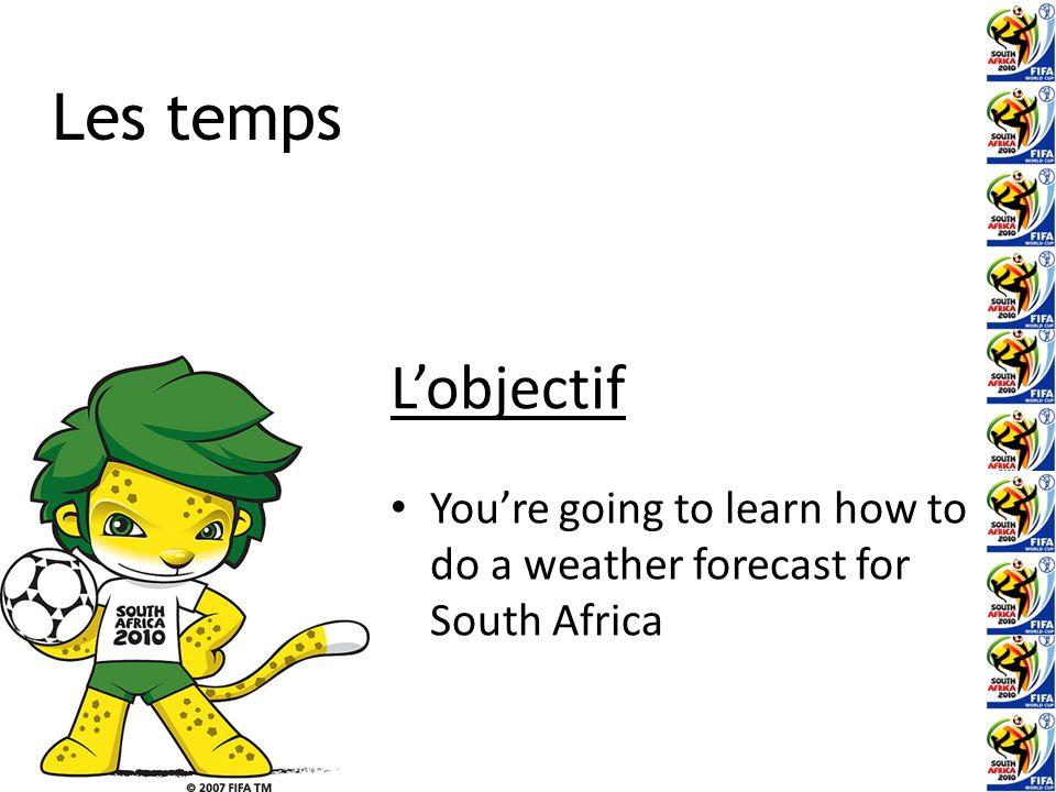La coupe du monde Afrique du Sud, 2010 Leçon 3