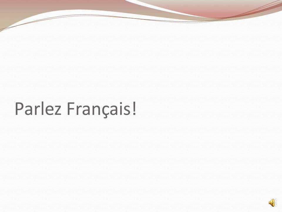 Parlez Français!