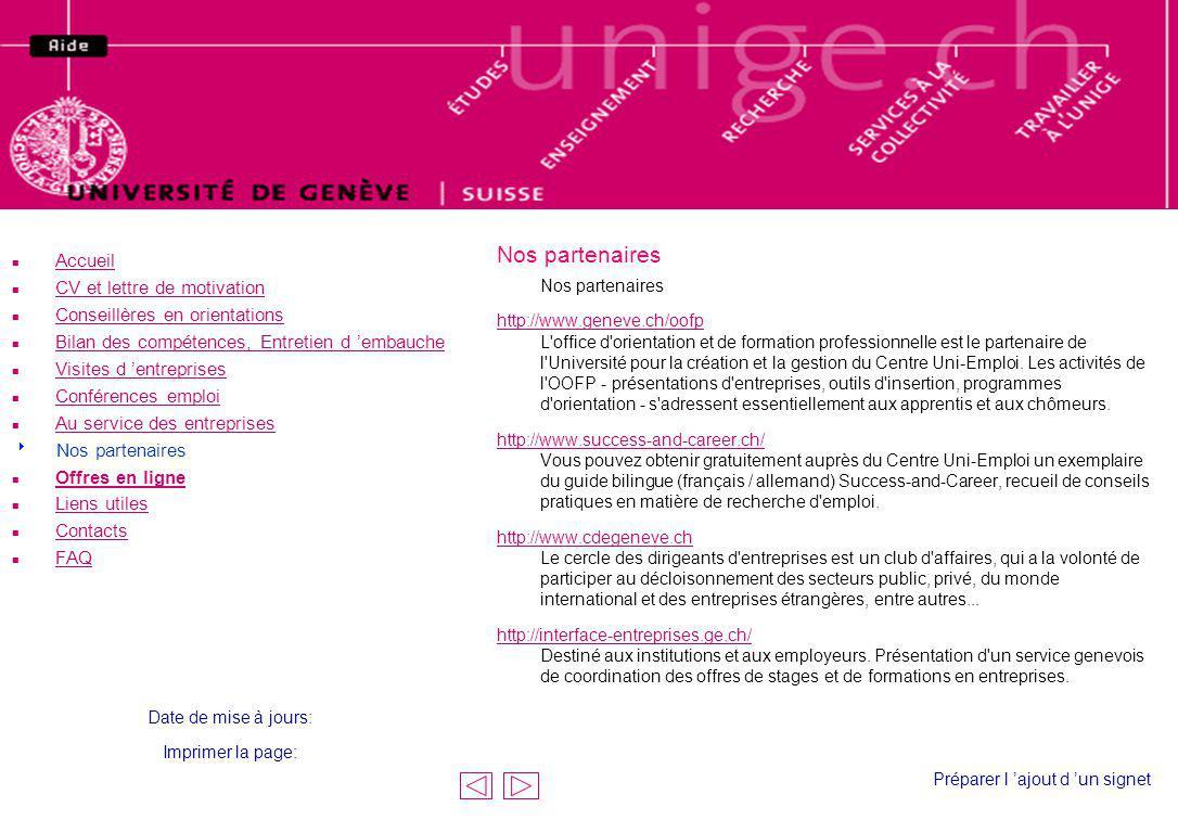 Nos partenaires http://www.geneve.ch/oofp http://www.geneve.ch/oofp L'office d'orientation et de formation professionnelle est le partenaire de l'Univ
