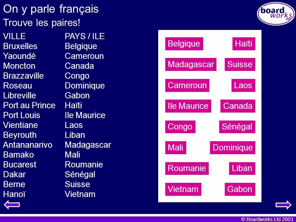 © Boardworks Ltd 2003 The pronoun y Read these sentences: On y parle français.