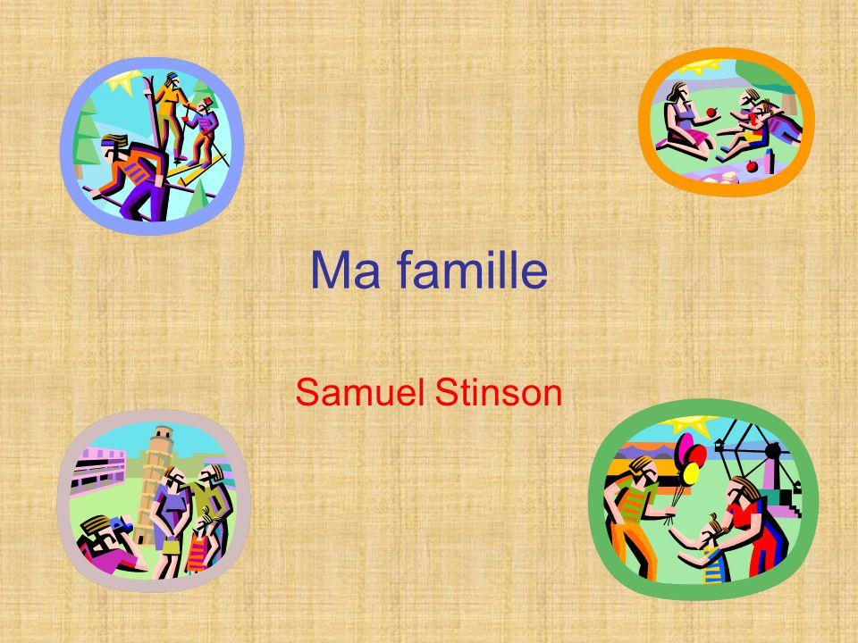 Ma famille Samuel Stinson