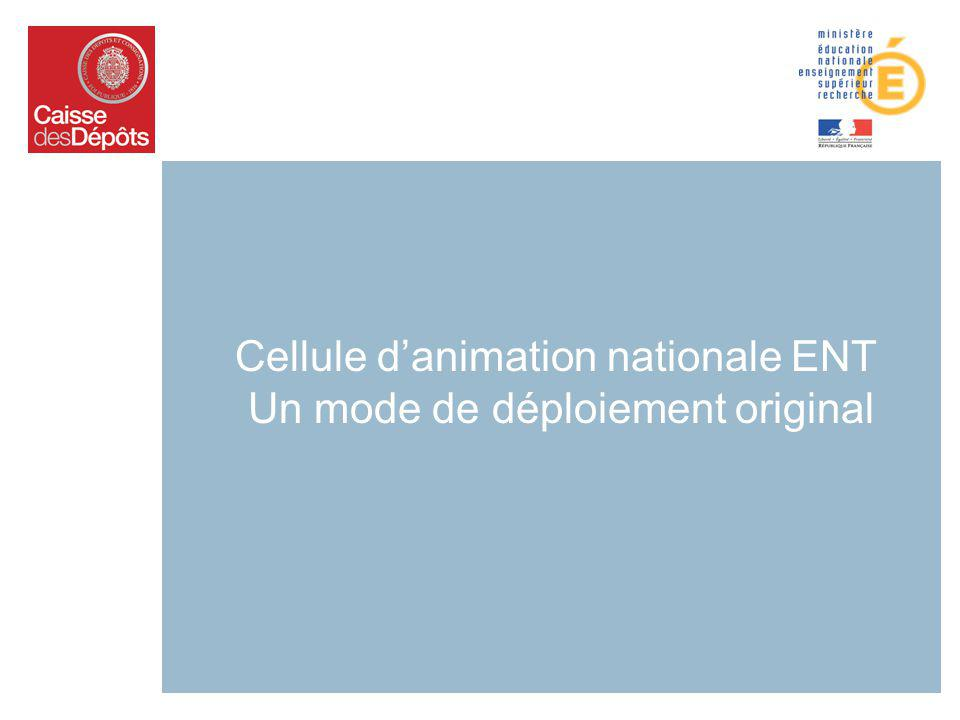 Cellule danimation nationale ENT Un mode de déploiement original