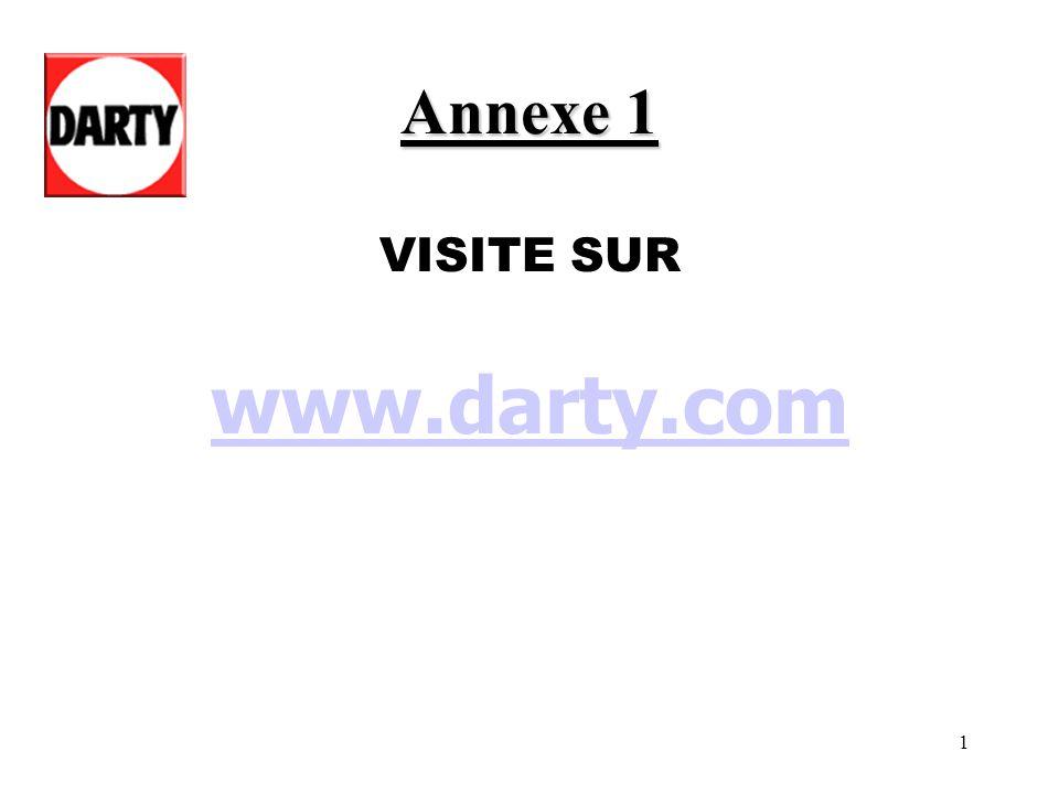 1 VISITE SUR www.darty.com Annexe 1
