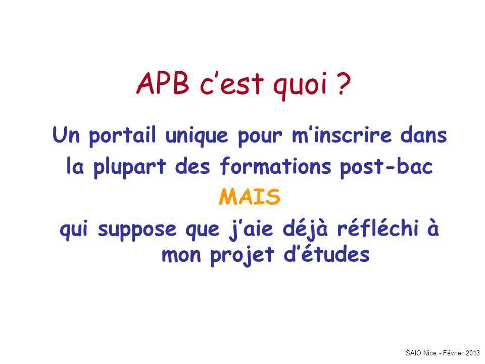 SAIO Nice - Février 2013 APB, pour quoi faire .